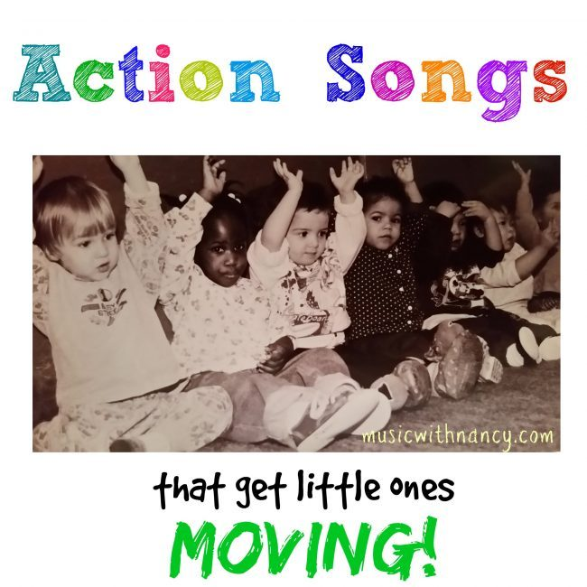 Action Songs That Get Little Ones Moving!