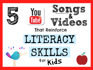 5 Songs and Videos that Reinforce Literacy Skills for KIDS