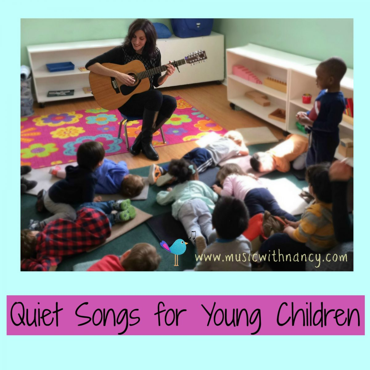 Quiet Songs Teach Children to rest and relax